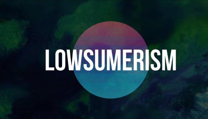lowsumerism